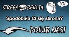 Strefa-Beki.pl - śmiejemy się ze wszystkiego :) | śmieszne obrazki Śmiejemy się ze wszystkiego :)