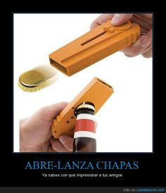 ABRE-LANZA CHAPAS - Ya sabes con qué impresionar a tus amigos