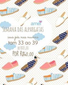seus pés te levam para seus sonhos @loja_amei  #lojaamei #alpargata #promoção #dialindo #grata #pésnasnuvens