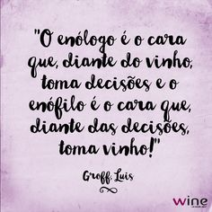 Somos todos enófilos! E todos os dias temos uma grande decisão a tomar: que vinho eu abro hoje? #wine #vinho #enologo