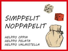 Simppelit noppapelit on helppo oppia ja pelivälineet saa vaivatta kokoon. Dice Games, Math Games, Maths, Daily Math, Happy Together, Occupational Therapy, Pre School, Preschool Activities, Diy For Kids