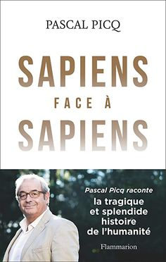 Buy Sapiens face à Sapiens by Pascal Picq and Read this Book on Kobo's Free Apps. Discover Kobo's Vast Collection of Ebooks and Audiobooks Today - Over 4 Million Titles! Margaret Mitchell, Timothy Ferriss, Kindle, Robert Greene, Fiction, Lus, Free Reading, Ebook Pdf, Book Lovers