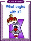 Letter K - crafts, songs, rhymes, tracer pages, coloring pages, games, puzzles, mini-book, templates.  dltk-teach.com