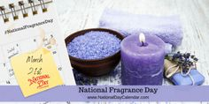 National Days, National Holidays, National Day Calendar, Days And Months, Baby Powder, March 21, Winter Holidays, Fragrances, Memories