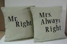 mr right mrs always right - Cerca con Google
