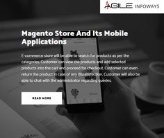 Agile Infoways is an innovative #Magentostoredevelopment company. Get a #freeconsultation for Magento eCommerce website store and #appdevelopmentservices & Solutions.