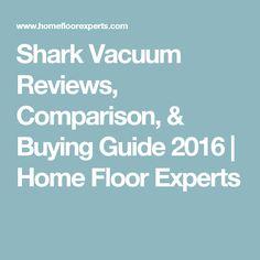 Shark Vacuum Reviews, Comparison,
