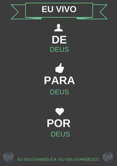 Por que tudo é DEle, por Ele e para Ele.  ' >> Eu Sou Evangélica / Eu Sou Evangélico