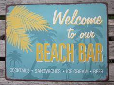 LAFINESSE VINTAGE SCHILD WELCOME TO OUR BEACH BAR NOSTALGIE METALLSCHILD SHABBY