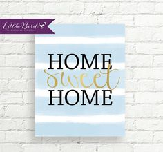 Adorable Home Sweet Home wall art with soft blue painted stripes and faux gold text. Instant download!