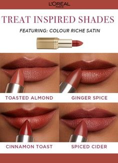 Treat inspired fall lip shades featuring L'Oreal Colour Riche lipstick in Ginger Spice, Cinnamon Toast, Toasted Almond, and Spiced Cider. Lipstick Swatches, Lipstick Shades, Loreal Lipstick Colors, Fall Lipstick Colors, Lipstick Tube, Brown Lipstick, Liquid Lipstick, Lip Gloss Colors, Lip Colors