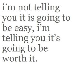 Something I remind myself everyday.