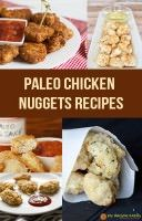 The Best Paleo Chicken Nuggets Recipes