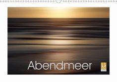 Abendmeer - CALVENDO Kalender von Harry Kramer - #calvendo #calvendogold #kalender #fotografie #abend #meer