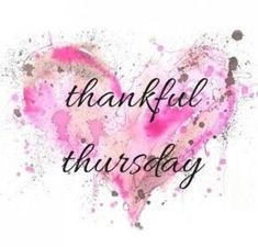 Artsy Thankful Thursday art thursday thursday quotes thankful thursday thursday quotes and sayings thursday quote images Body Shop At Home, The Body Shop, Mary Kay Ash, Younique, Plexus Products, Pure Products, Beauty Products, Thankful Thursday, Happy Thursday Quotes
