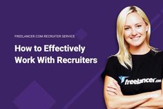 How to Effectively Work With Recruiters Work On Yourself, Need To Know, Blog, Blogging