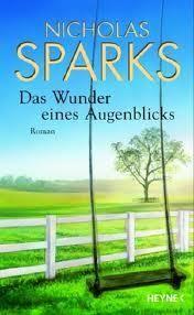 Das Wunder eines Augenblicks von Nicholas Sparks, BookLikes.com #books