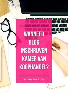 Als je twijfelt of je je blog moet inschrijven bij de KvK, check dan even dit…