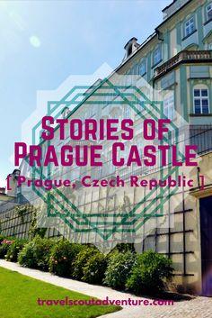 Stories of Prague Castle (1)