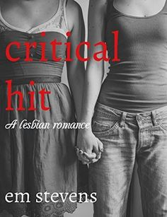 Reading With Cats: Critical Hit: A Lesbian Romance by Em Stevens
