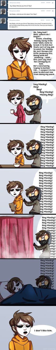 Masky and Toby