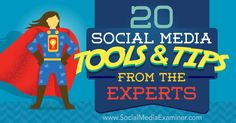 20 Social Media Tools and Tips From the Experts http://www.socialmediaexaminer.com/20-social-media-tools-and-tips-from-the-experts?utm_source=rss&utm_medium=Friendly Connect&utm_campaign=RSS @smexaminer