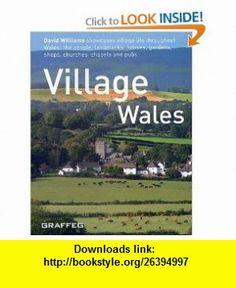 Village Wales (9781905582037) David Williams , ISBN-10: 190558203X  , ISBN-13: 978-1905582037 ,  , tutorials , pdf , ebook , torrent , downloads , rapidshare , filesonic , hotfile , megaupload , fileserve