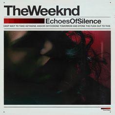 the weeknd #EchoesOfSilence