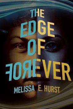 Ready for your next thrilling time travel read? Melissa Hurst has you covered with her debut, THE EDGE OF FOREVER. Despite the exciting synopsis, we're even more excited to show you the cover… Ya Books, Good Books, Books To Read, Book Cover Design, Fiction Books, Time Travel, The Book, Reading, Book Covers