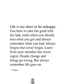 Life is too short to be unhappy - Best Image Portal Best Short Quotes, Life Is Too Short Quotes, Life Quotes To Live By, Self Love Quotes, Life Is Beautiful Quotes, Good Life Quotes, Quotes Español, True Quotes, Words Quotes