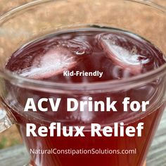 ACV Drink for Reflux Relief – Natural Constipation Solutions This is a great drink for reflux and it also works to repopulate your gut flora. Tastes great too! Very kid friendly drink to get them to drink Apple Cider Vinegar. Constipation Relief, Constipation Remedies, Blueberry Tea, Gripe Water, Sour Taste, Acv, Apple Cider Vinegar, Picky Eaters, Herbal Remedies