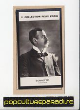 GASTON SERPETTE Composer 1908 FRANCE FELIX POTIN CARD