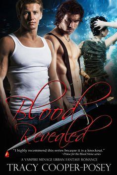 Blood Revealed - Book 4, The Blood Stone Series.  Vampires, Menage, Urban Fantasy