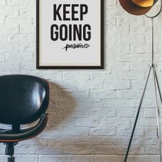 Art Print, Keep Going, Quote, Encouraging, Gift, Office, Minimalist, Minimalism, Shop Small, Business, Activism, One Word Life