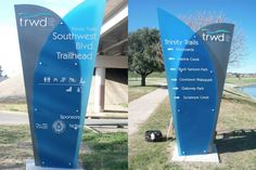 monument: Trinity Trails Signage on the Trinity River