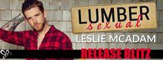 Reading Keeps Me Sane Book Blog: RELEASE BLITZ: Lumbersexual by Leslie McAdam