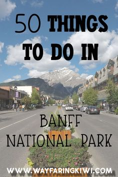 50 things to do in Banff National Park