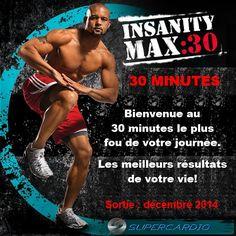 Bienvenue au 30 minutes le plus fou de votre journée : Insanity MAX:30 de Shaun T