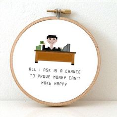 """Accountant banker Cross stitch pattern. Quote cross stitch: """"All I ask is a chance to prove money can't make happy"""". Gift for banker."""