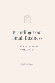 Entrepreneur Inspiration Discover Branding Your Small Business: A Foundation Checklist Explore these 5 crucial components to branding your small business before addressing the visual aspects. Youll thank yourself later and look like a pro. Social Media Branding, Personal Branding, Branding Your Business, Small Business Marketing, Creative Business, Business Tips, Online Business, Small Business Bookkeeping, Small Business Plan