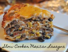 Oh yes, you WILL want to make this. Slow Cooker Mexican Lasagna. No chopping or browning! Sub corn tortillas..