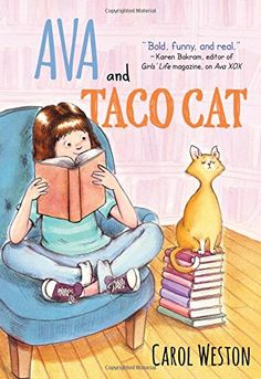 Ava and Taco Cat (Ava and Pip) by Carol Weston http://www.amazon.com/dp/1492620807/ref=cm_sw_r_pi_dp_ntafxb19F4QSP