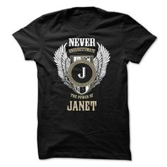 Never Underestimate The Power of JANET - #man gift #retirement gift. LIMITED AVAILABILITY => https://www.sunfrog.com/Names/Never-Underestimate-The-Power-of-JANET-50622127-Guys.html?68278