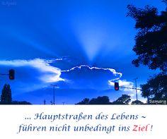 ... #Hauptstraßen des #Lebens ~ #führen nicht unbedingt ins #Ziel !
