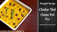 Learn Cholar Dal Recipe in Bengali Style or Chana Dal Fry recipe. Cholar dal (Chane ki dal) is a very easy every second day recipe in bengali houshold. Garlic Recipes, Healthy Recipes, Dal Fry, Dal Recipe, Indian Food Recipes, Ethnic Recipes, Onion, Fries, Onions