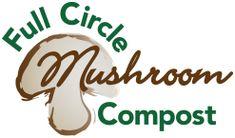 FAQ's | Full Circle Mushroom Compost Mushroom Compost, Stuffed Mushrooms, Stuff Mushrooms