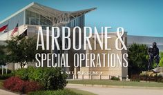 The Airborne & Special Operations Museum in Fayetteville is the only facility in the world that tells the comprehensive history of the U.S. ...