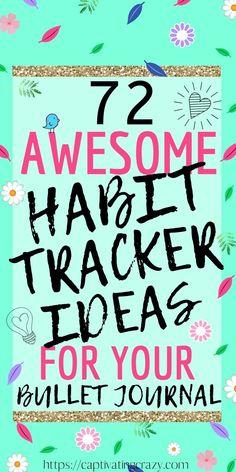 72 Awesome Habit Tracker Ideas For Your Bullet Journal #habits #habittracker #bulletjournal #bulletjournalideas #bulletjournalsetup