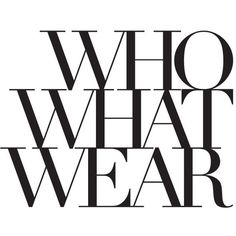 Who What Wear ❤ liked on Polyvore featuring text, words, quotes, fillers, backgrounds, magazine, articles, phrases, headlines and saying