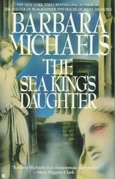 The Sea King's Daughter - Barbara Michaels